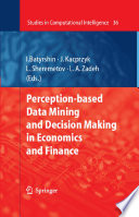 Perception Based Data Mining And Decision Making In Economics And Finance