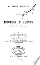 Gunshot Wounds  and Other Injuries of Nerves