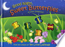 Good Night Sweet Butterflies Mini Edition