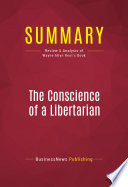 Summary The Conscience Of A Libertarian