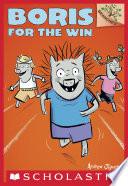 Boris for the Win  A Branches Book  Boris  3