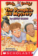 Ready, Freddy! #11: Pumpkin Elf Mystery