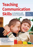 Teaching Communication Skills to Students with Severe Disabilities  Third Edition
