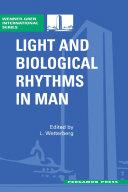 Light and Biological Rhythms in Man