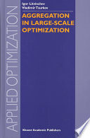 Aggregation in Large Scale Optimization