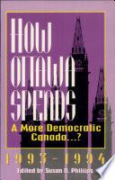 How Ottawa Spends, 1993-94