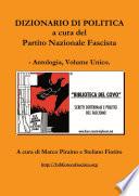 Dizionario di politica a cura del Partito Nazionale Fascista - Antologia, Volume Unico.