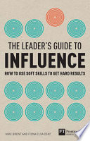 The Leader's Guide to Influence Pdf/ePub eBook