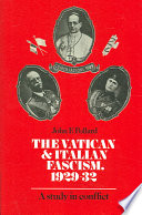The Vatican and Italian Fascism  1929 32