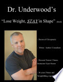 Dr  Underwood s Lose weight  STAY in Shape ebook