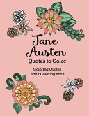 Jane Austen Quotes to Color  Coloring Book Featuring Quotes from Jane Austen