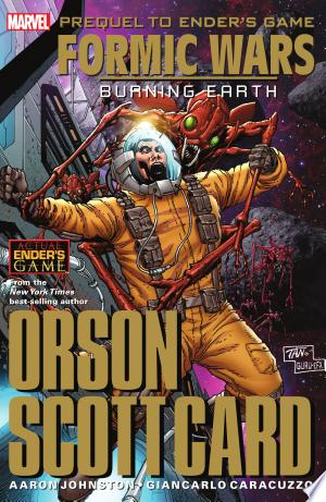 Ender's Game: Formic Wars - Burning Earth - ISBN:9780785182535