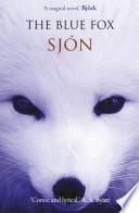 The Blue Fox by Sjon