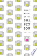 A Short History of the Girl Next Door Book PDF
