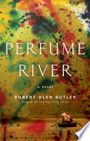 Perfume River Is An Exquisite Novel That Examines Family Ties