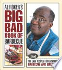 Al Roker s Big Bad Book of Barbecue