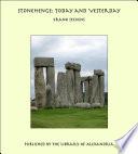 Stonehenge Today & Yesterday : ...