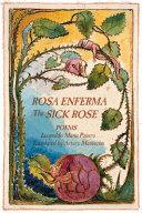 Rosa Enferma / the Sick Rose