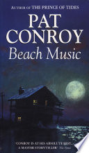 Beach Music : prince of tides, pat conroy established...