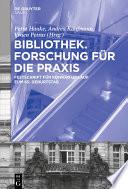 Bibliothek – Forschung für die Praxis