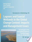 Lagoons and Coastal Wetlands in the Global Change Context  Impact and Management Issues