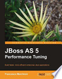 JBoss AS 5 Performance Tuning Cover Image
