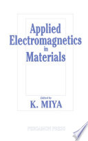 Applied Electromagnetics in Materials