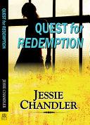 Quest For Redemption : on the edge--guilt-ridden, depressed, battling war wounds...