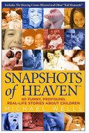 Snapshots of Heaven