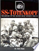 SS Totenkopf : recruited, key leaders, and its organization,...