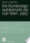 Die Bundestagswahlkämpfe der FDP
