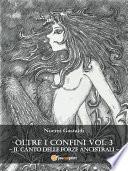 Oltre i Confini vol  III   Il canto delle Forze Ancestrali