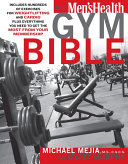 The Men s Health Gym Bible