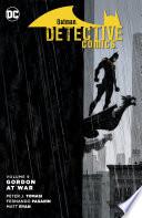 Batman  Detective Comics Vol  9  Gordon at War