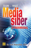 Teori dan Riset Media Siber (cybermedia)