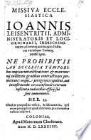 Missiva Ecclesiastica      ad omnes animarum Pastores utriusque Lusatiae conscripta  Ne Prohibitis     Temporibus nuptiarum celebrationes  etc