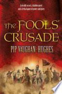 The Fools  Crusade