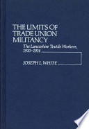The Limits of Trade Union Militancy