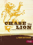 Ebook Chase the Lion: Stepping Confidently Into the Unknown - Member Book Epub Mark Batterson Apps Read Mobile