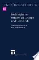Soziologische Studien zu Gruppe und Gemeinde