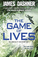 The Game of Lives by James Dashner