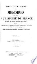 Nouvelle Collection Des Mémoires Pour Servir À L'histoire de France