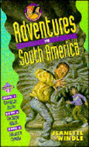 Adventures in South America
