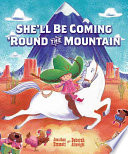 She ll Be Coming  Round the Mountain Book PDF
