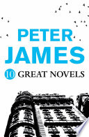 Peter James   10 GREAT NOVELS
