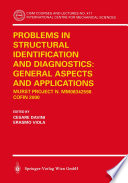 Problems in Structural Identification and Diagnostics  General Aspects and Applications