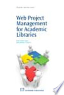 Web Project Management for Academic Libraries