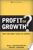 Profit Or Growth