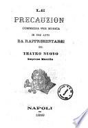 Le precauzioni commedia per musica in tre atti  musica di Enrico Petrella