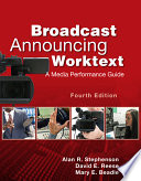 Broadcast announcing worktext a media performance guide /